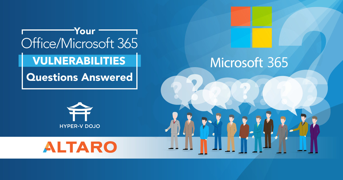 Your Microsoft 365 Vulnerabilities Questions Answered