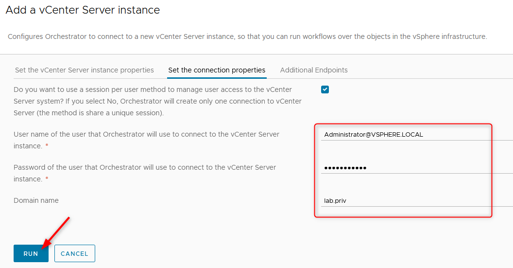 Type in the credentials of the user that will connect to vCenter