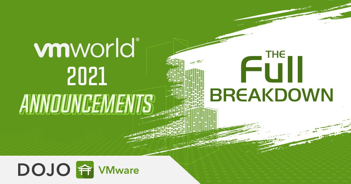VMworld 2021 Headlines - Cloud Services, Tanzu, and More!